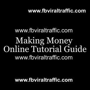 Making Money Online Tutorial Guide